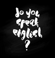 do you speak english - poster vector image