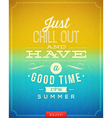 Vintage poster with summer vacation quote vector image vector image
