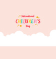 collection of childrens day colorful background vector image vector image