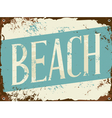 old rusty blue and white beach metal sign vector image