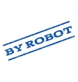 By Robot Watermark Stamp vector image
