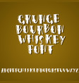 grunge vintage whiskey font old handcrafted vector image vector image