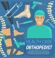 orthopedic poster orthopedist and prosthetic items vector image