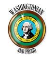 washington proud flag button vector image vector image