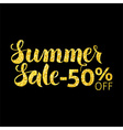 Gold Summer Sale 50 Off Lettering over Black vector image vector image