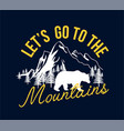 slogan and adventure about print design vector image