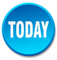 today blue round flat isolated push button vector image vector image