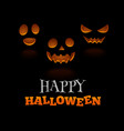 glowing scary face pumpkins isolated on black vector image vector image