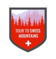 tour to swiss alps - coat arms blazon vector image vector image