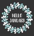 hello january winter watercolor wreath card vector image