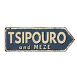 tsipouro and meze vintage rusty metal sign vector image vector image