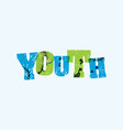 youth concept stamped word art vector image
