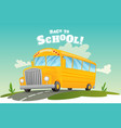 classic american old school bus back to school vector image