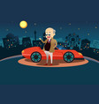rich man standing in front of his sport car vector image