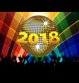 twenty eighteenth 2018 disco ball and crowd on vector image vector image