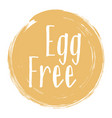 egg free ingredients products label sign stamp vector image vector image