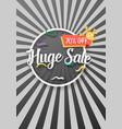 huge sale poster with sunburs lines on background vector image vector image