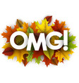 omg autumn card with leaves vector image vector image