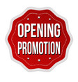 opening promotion label or sticker vector image vector image