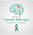 national traumatic braininjury awareness month vector image vector image
