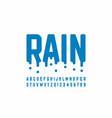 rainy font design modern alphabet letters vector image vector image