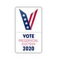 vote 2020 in usa vertical banner design for vector image vector image