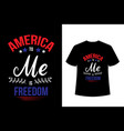 america to me is freedom - usa independence day vector image vector image