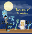 beware of zombies poster with undead monster vector image