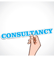consultancy word in hand vector image vector image