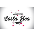 costa rica welcome to word text with handwritten vector image