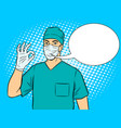 doctor shows ok gesture pop art vector image vector image