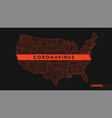 map coronavirus spread in usa conceptual map vector image