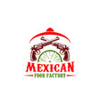 mexican food factory sign vector image vector image
