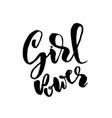 girl power hand drawn brush lettering modern vector image