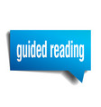 guided reading blue 3d speech bubble vector image vector image