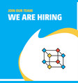 join our team busienss company cube we are hiring vector image vector image