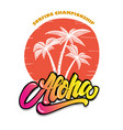 aloha palms with lettering design element vector image vector image