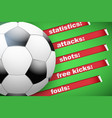 background of statistics football soccer vector image vector image