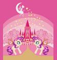 cute unicorns and fairy-tale princess castle vector image