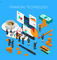 financial technology isometric composition vector image vector image