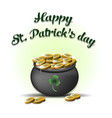happy st patricks day pot with gold coins vector image
