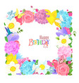 fine nature frame with lovely flowers and vector image