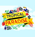 lettering tropical paradise with toucan and plants vector image vector image