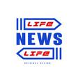 life news logo original design social mass media vector image vector image