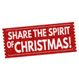 share the spirit of christmas sign or stamp vector image vector image