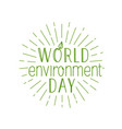 happy world environment day logo isolated on vector image vector image