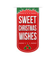 sweet christmas wishes banner design vector image vector image