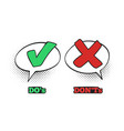 do and dont comic sign ok check mark no dialogue vector image