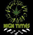 emblem icon marijuana high times typography hemp vector image