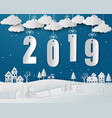 happy new year 2019 with snow urban countryside vector image
